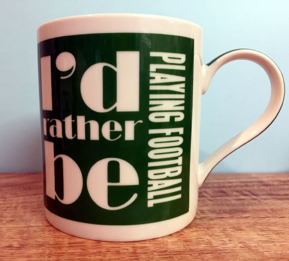 I'd Rather Be Playing Football - Boys Mens Sports Green & White Mug